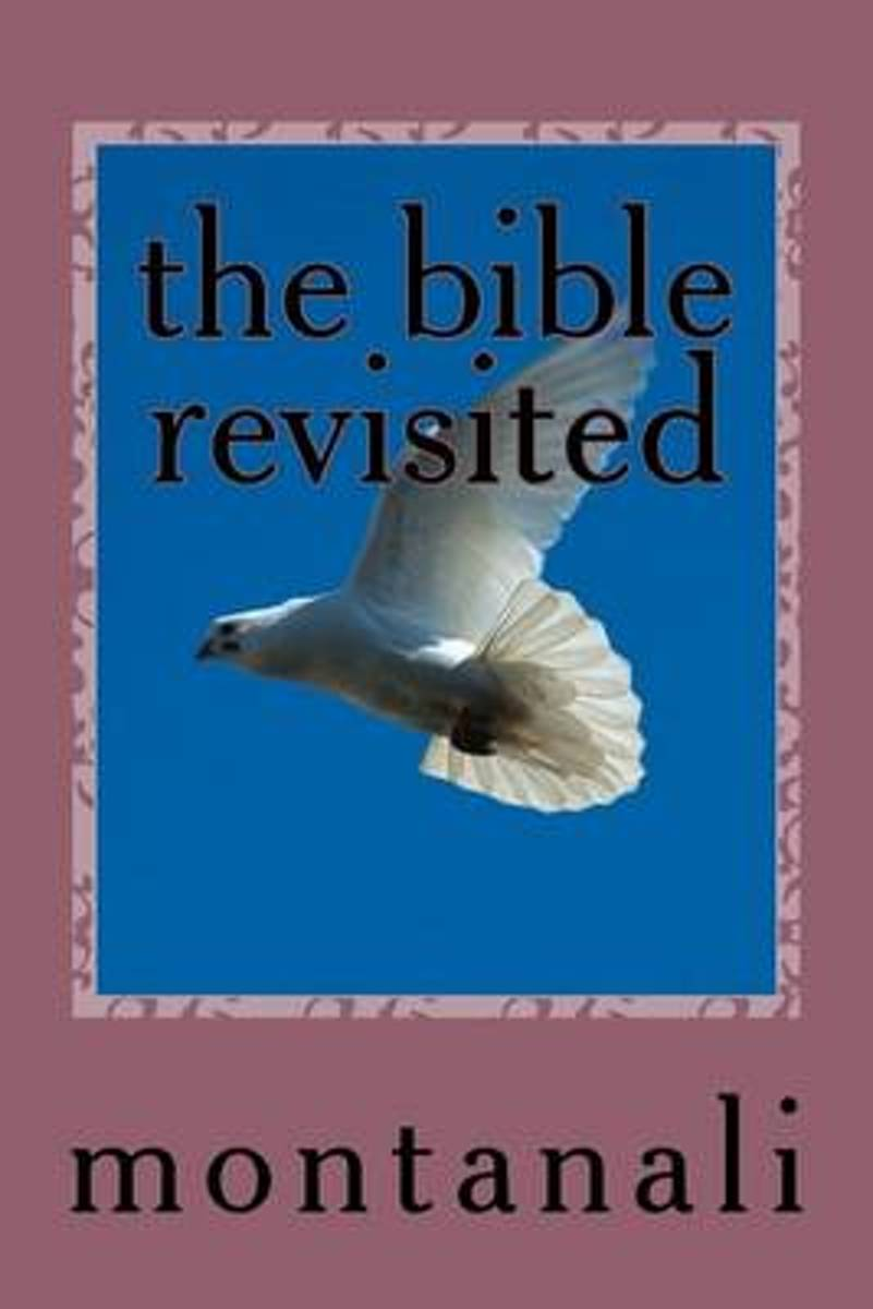 The Bible Revisited