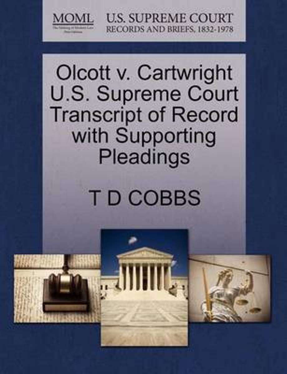 Olcott V. Cartwright U.S. Supreme Court Transcript of Record with Supporting Pleadings