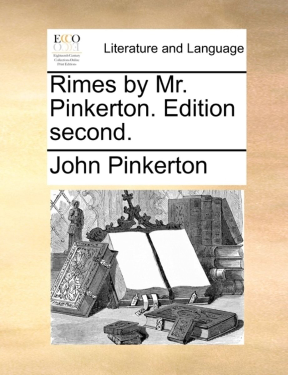 Rimes by Mr. Pinkerton. Edition Second