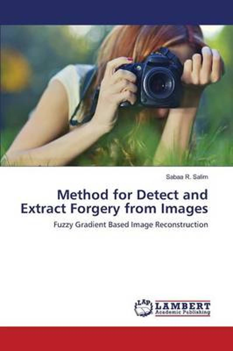 Method for Detect and Extract Forgery from Images
