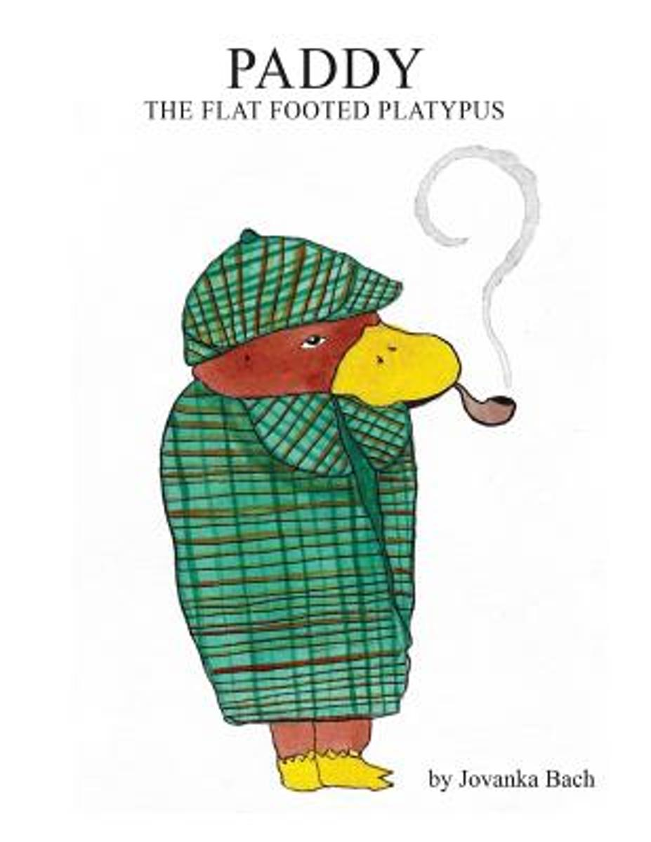 Paddy the Flat Footed Platypus