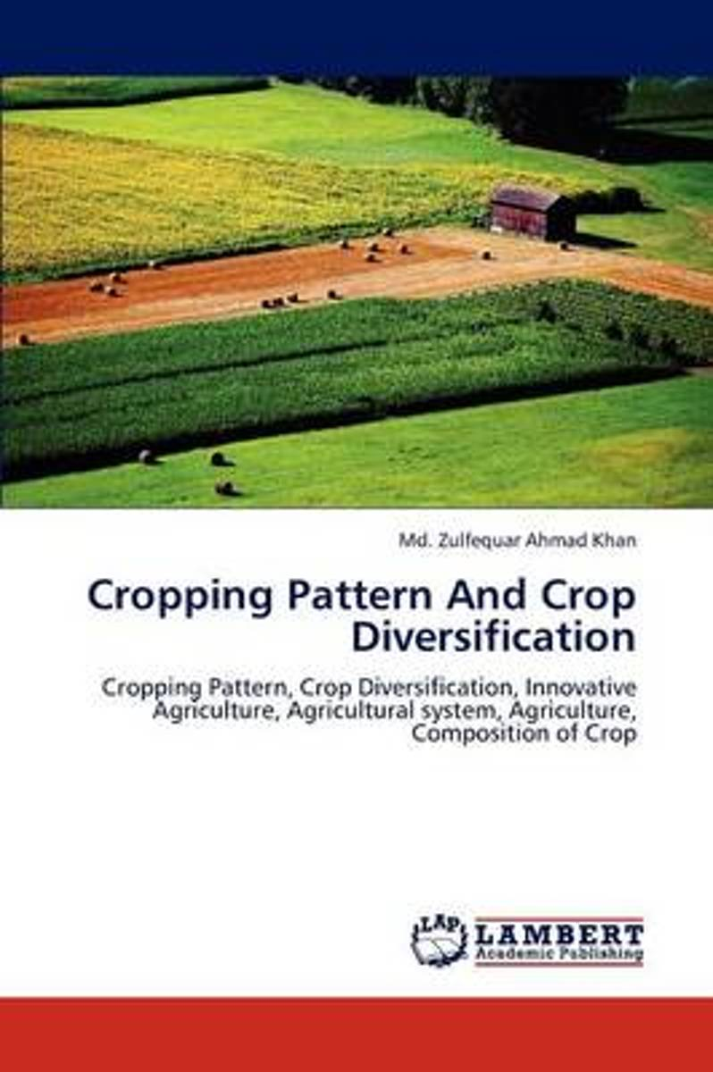 Cropping Pattern and Crop Diversification