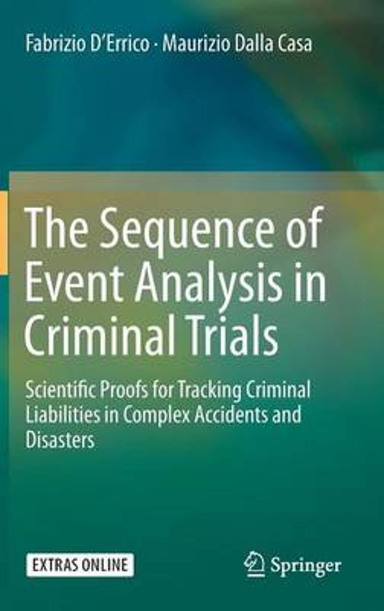 The Sequence of Event Analysis in Criminal Trials
