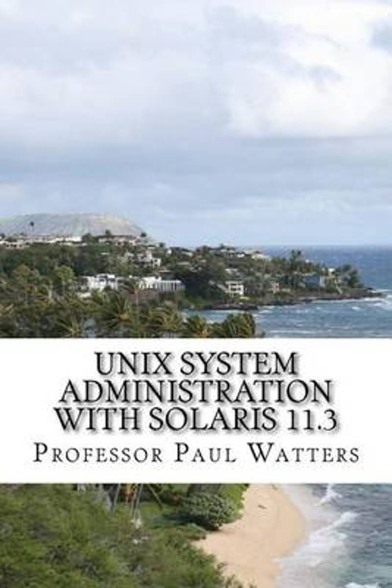 Unix System Administration with Solaris 11.3