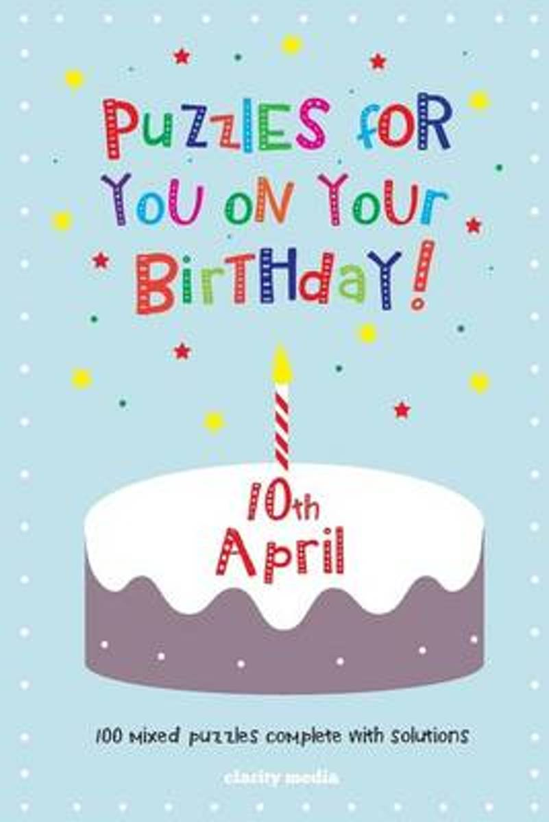 Puzzles for You on Your Birthday - 10th April