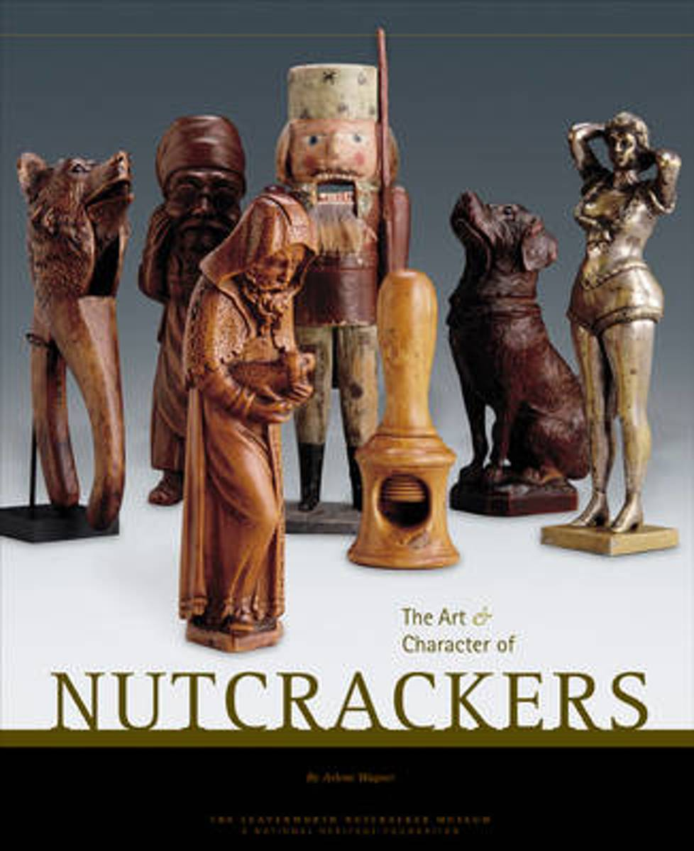 The Art and Character of Nutcrackers
