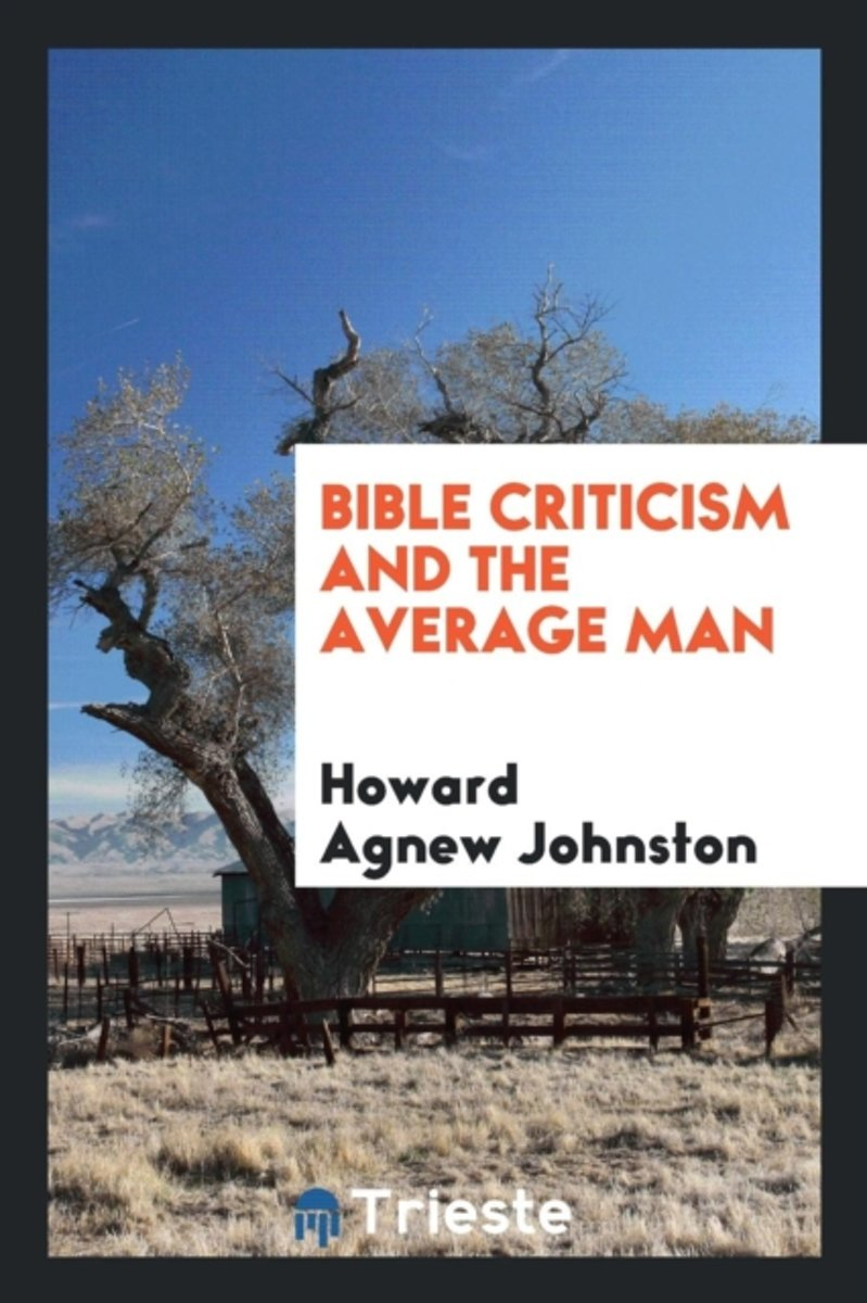 Bible Criticism and the Average Man