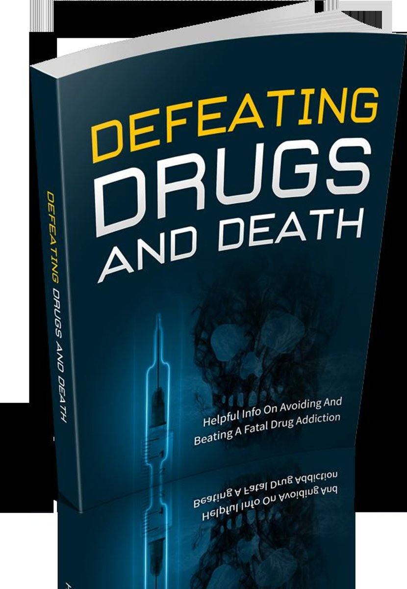 Defeating Drugs And Death