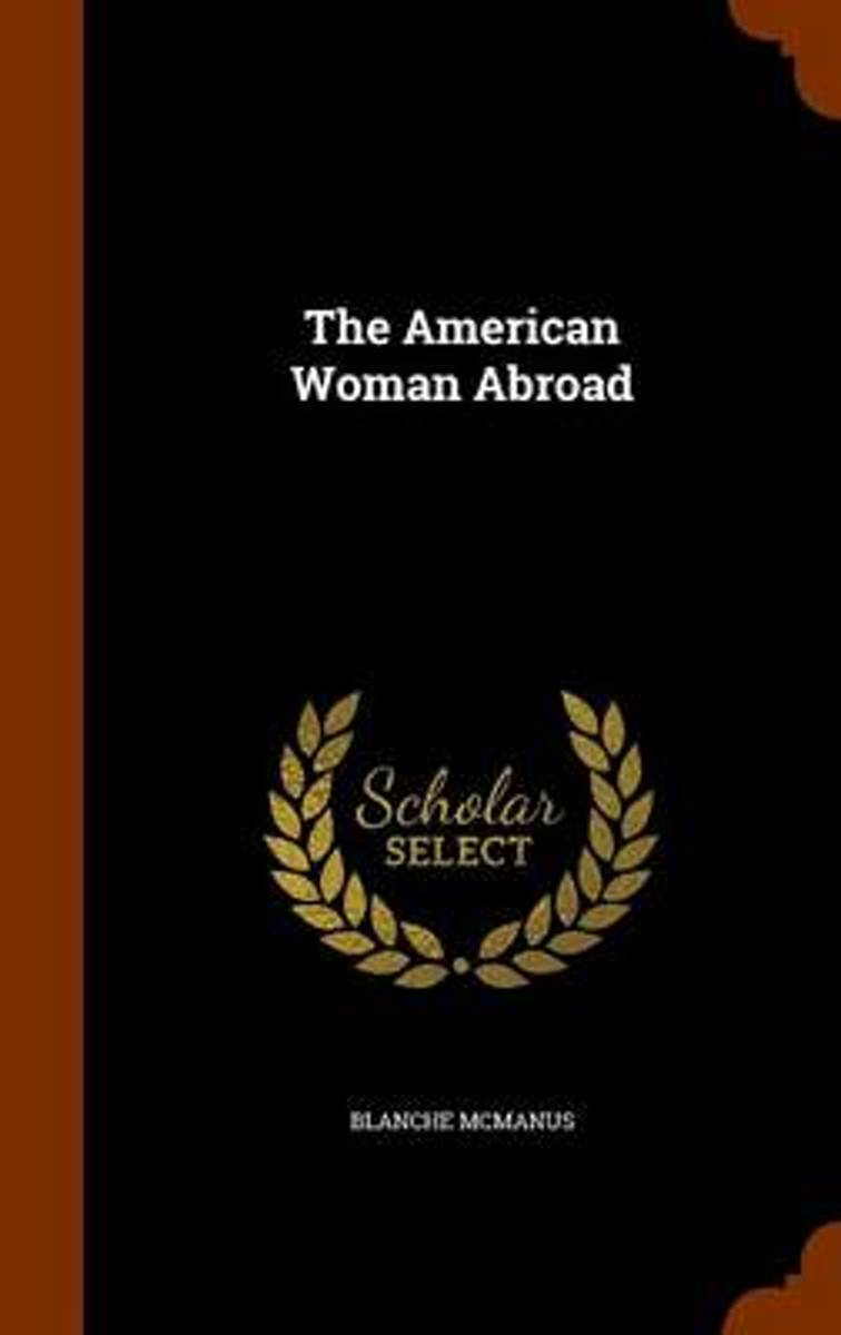 The American Woman Abroad