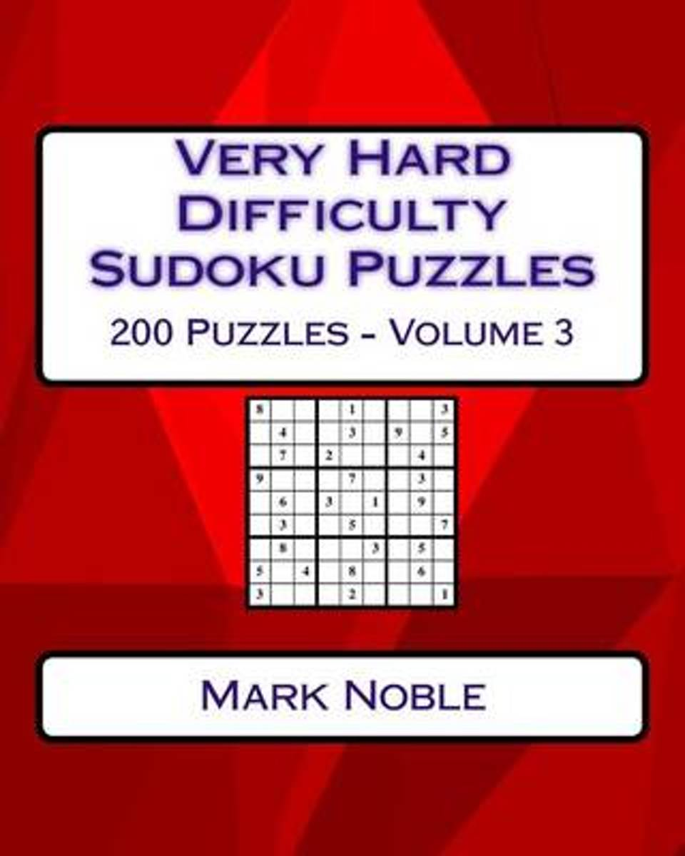 Very Hard Difficulty Sudoku Puzzles Volume 3