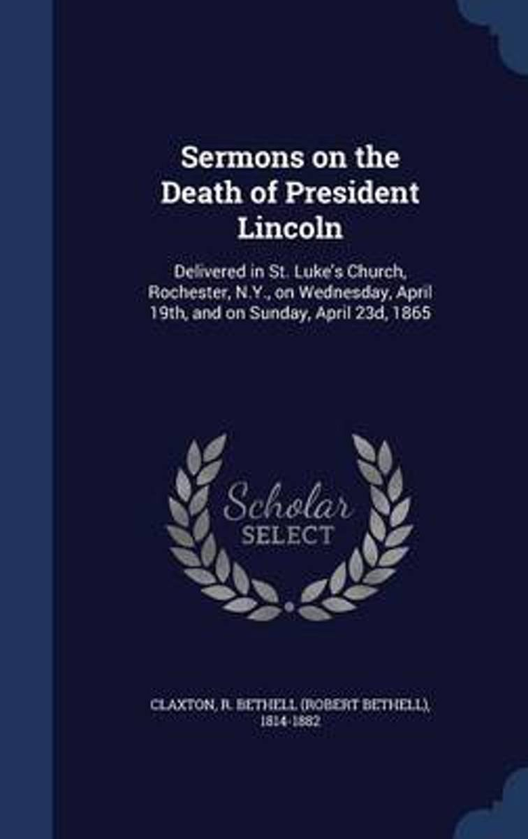 Sermons on the Death of President Lincoln