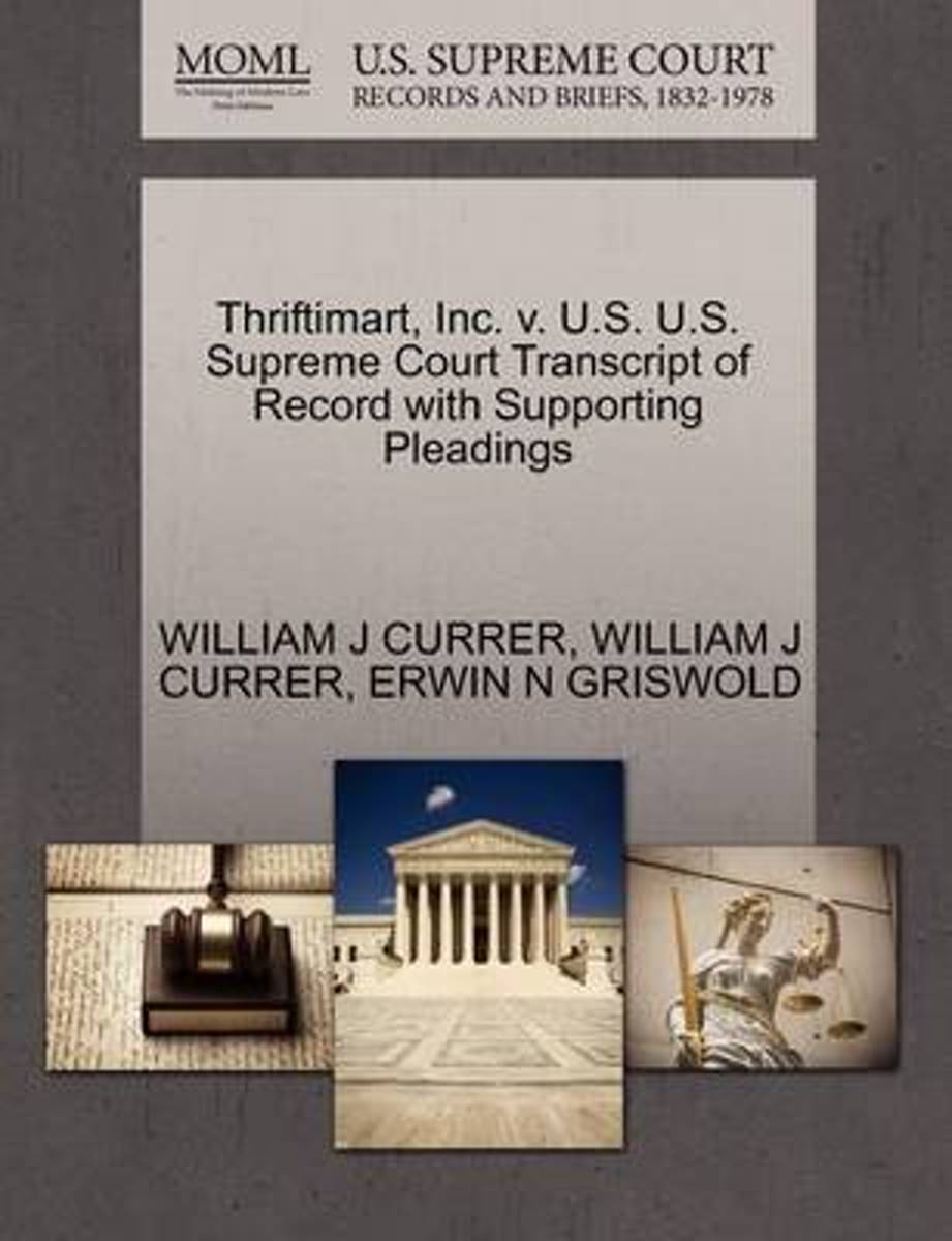 Thriftimart, Inc. V. U.S. U.S. Supreme Court Transcript of Record with Supporting Pleadings