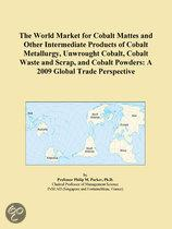 The World Market for Cobalt Mattes and Other Intermediate Products of Cobalt Metallurgy, Unwrought Cobalt, Cobalt Waste and Scrap, and Cobalt Powders