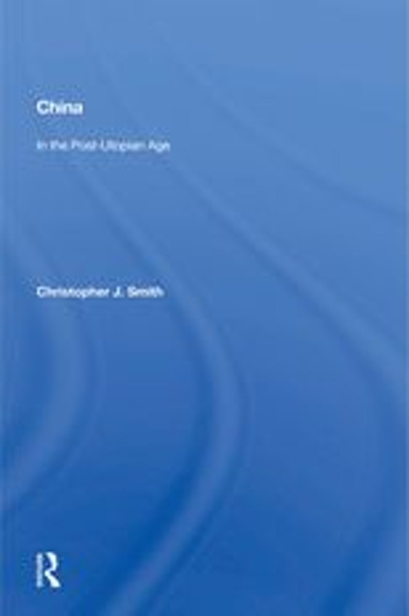 China In The Post-utopian Age