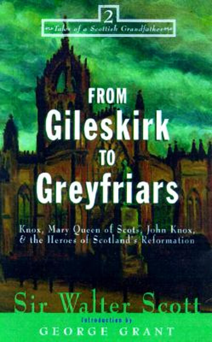 From Gileskirk to Greyfriars