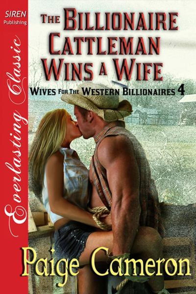 The Billionaire Cattleman Wins a Wife