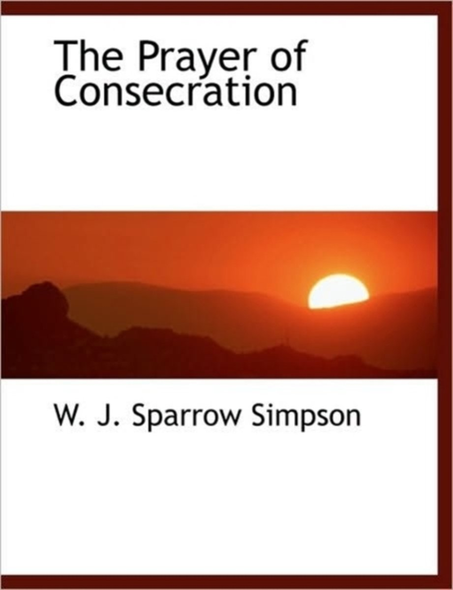 The Prayer of Consecration