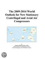 The 2009-2014 World Outlook for New Stationary Centrifugal and Axial Air Compressors