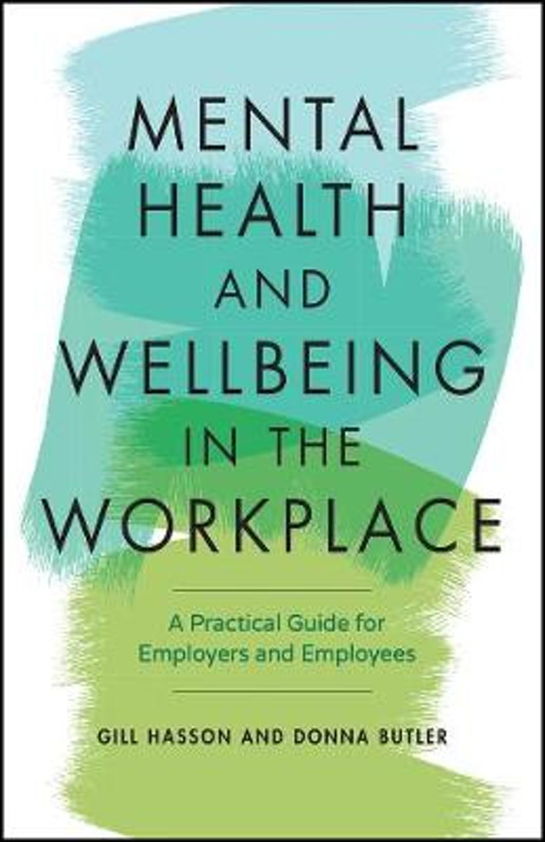 Wellbeing and Mental Health in the Workplace