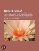 1920S In Turkey: 1920 In Turkey, 1921 In Turkey, 1922 In Turkey, 1923 In Turkey, 1924 In Turkey, 1925 In Turkey, Treaty Of Lausanne