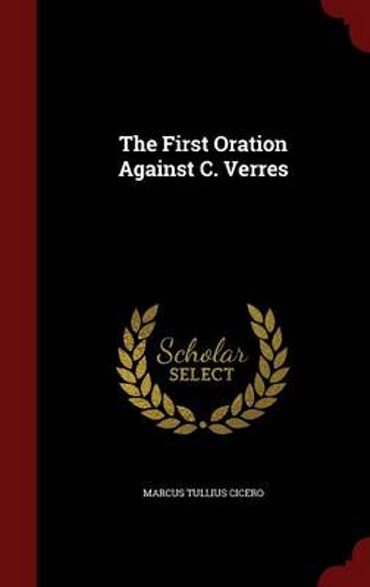 The First Oration Against C. Verres