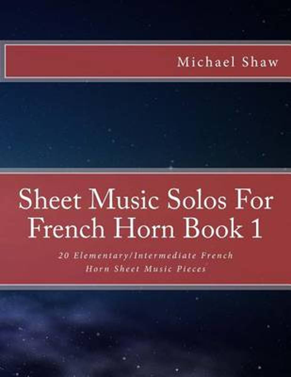 Sheet Music Solos for French Horn Book 1
