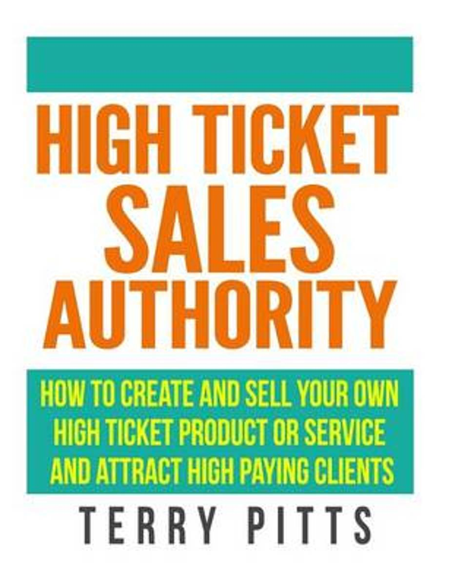 High Ticket Sales Authority