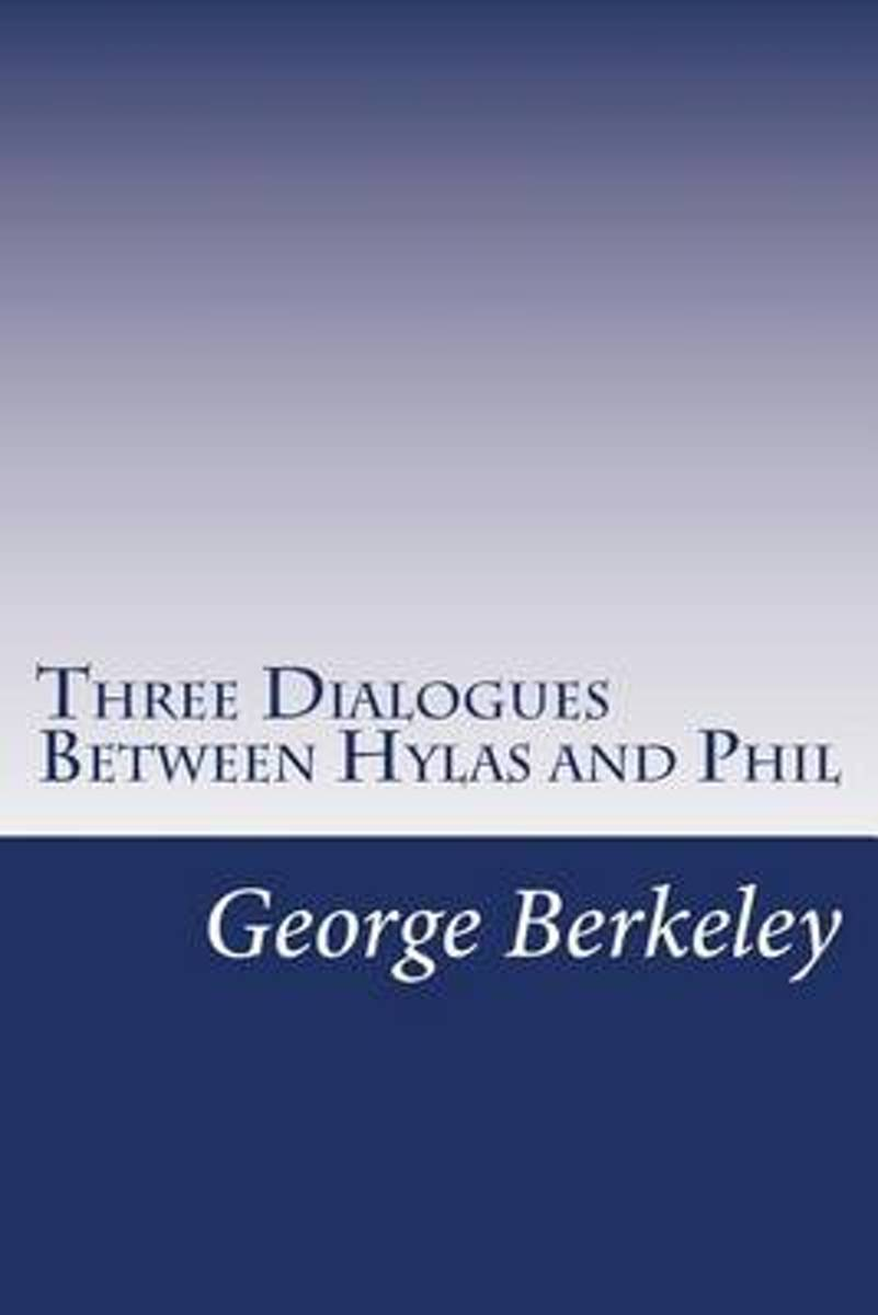 Three Dialogues Between Hylas and Phil