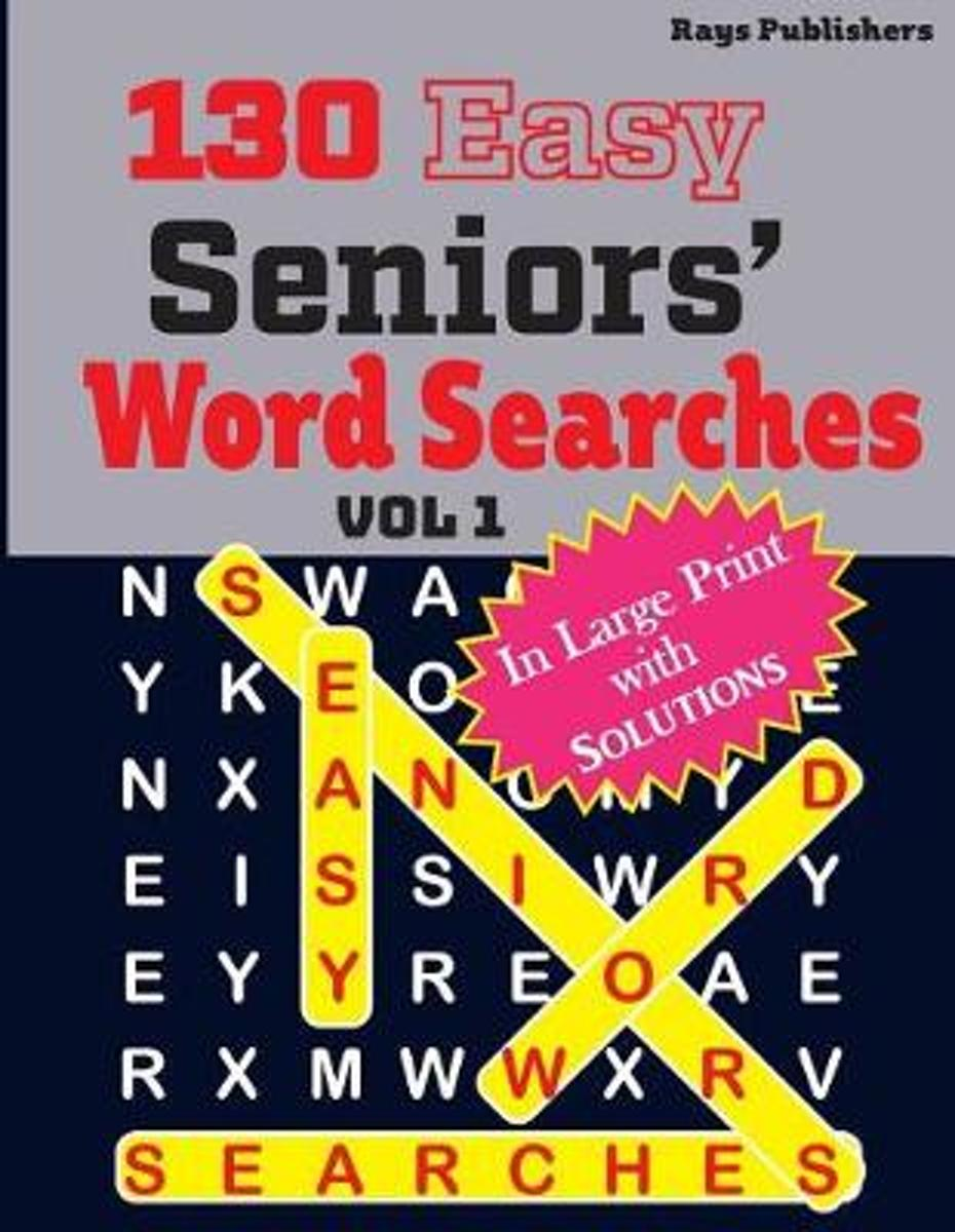 130 Easy Seniors' Word Searches