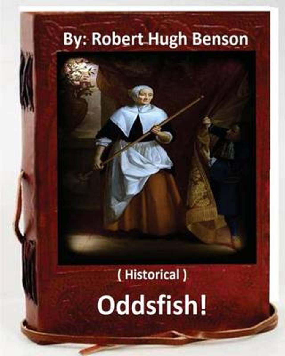 Oddsfish! . ( Historical ) by