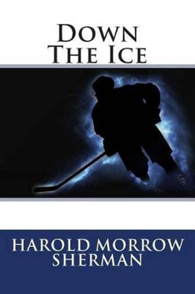 Down the Ice