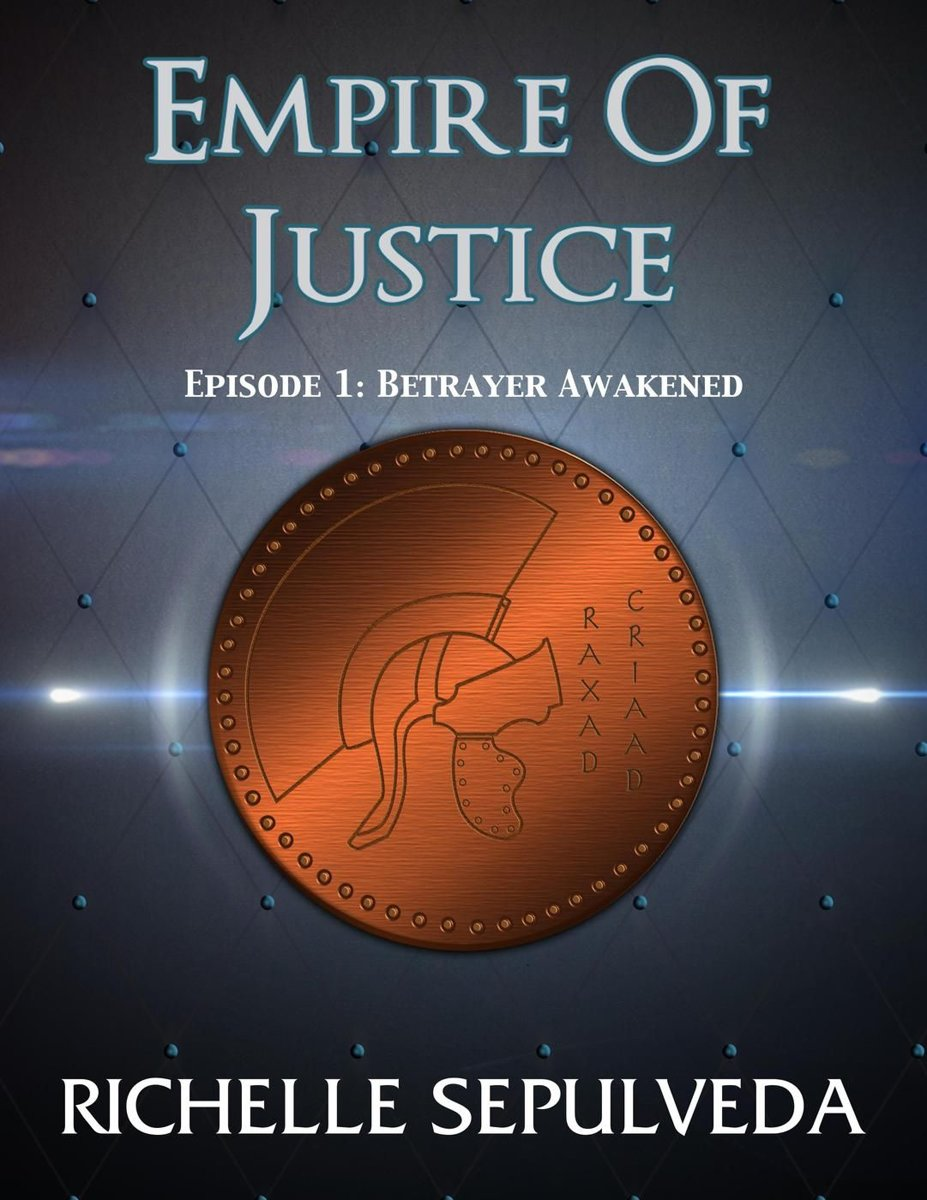Empire of Justice 1: Betrayer Awakened