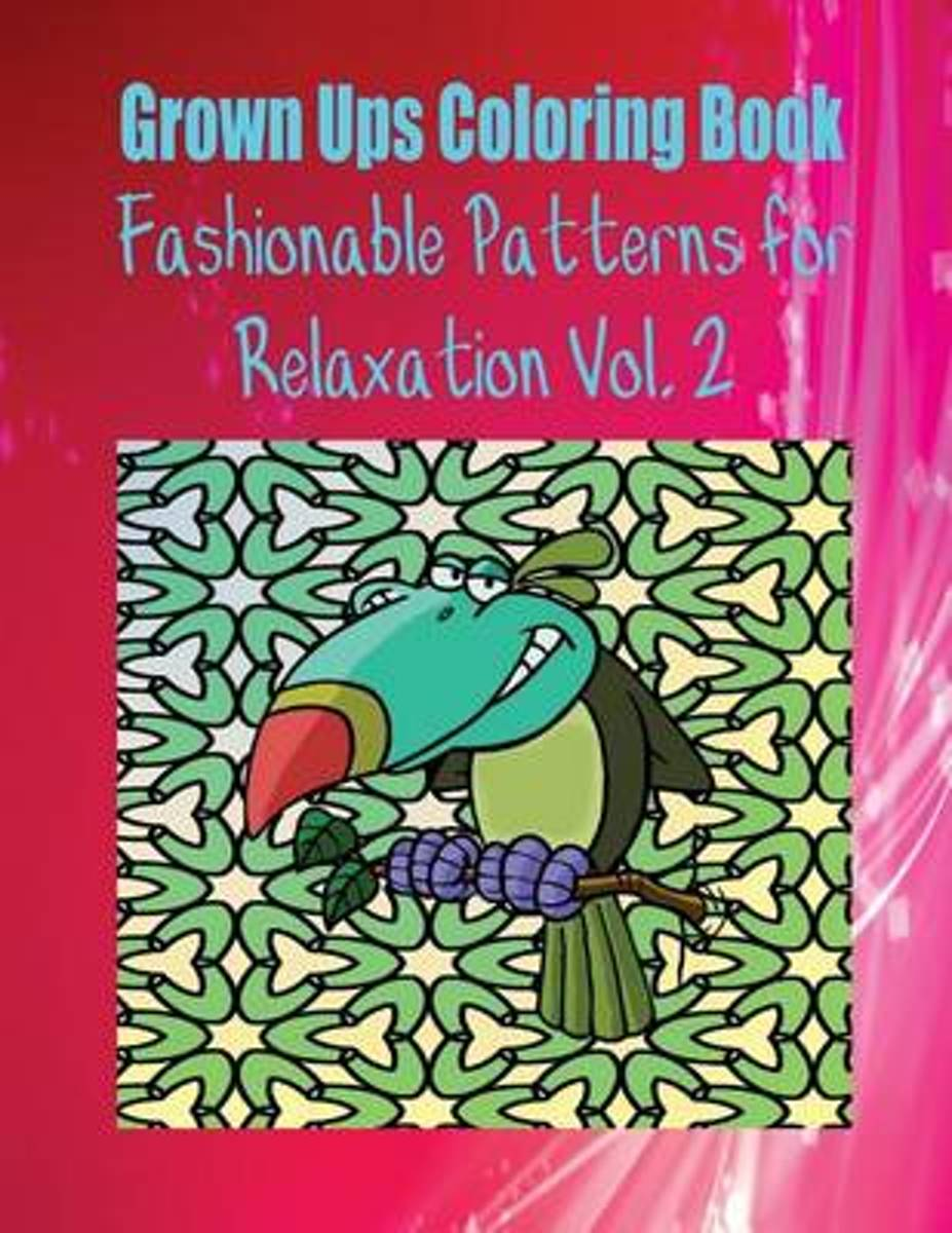Grown Ups Coloring Book Fashionable Patterns for Relaxation Vol. 2 Mandalas
