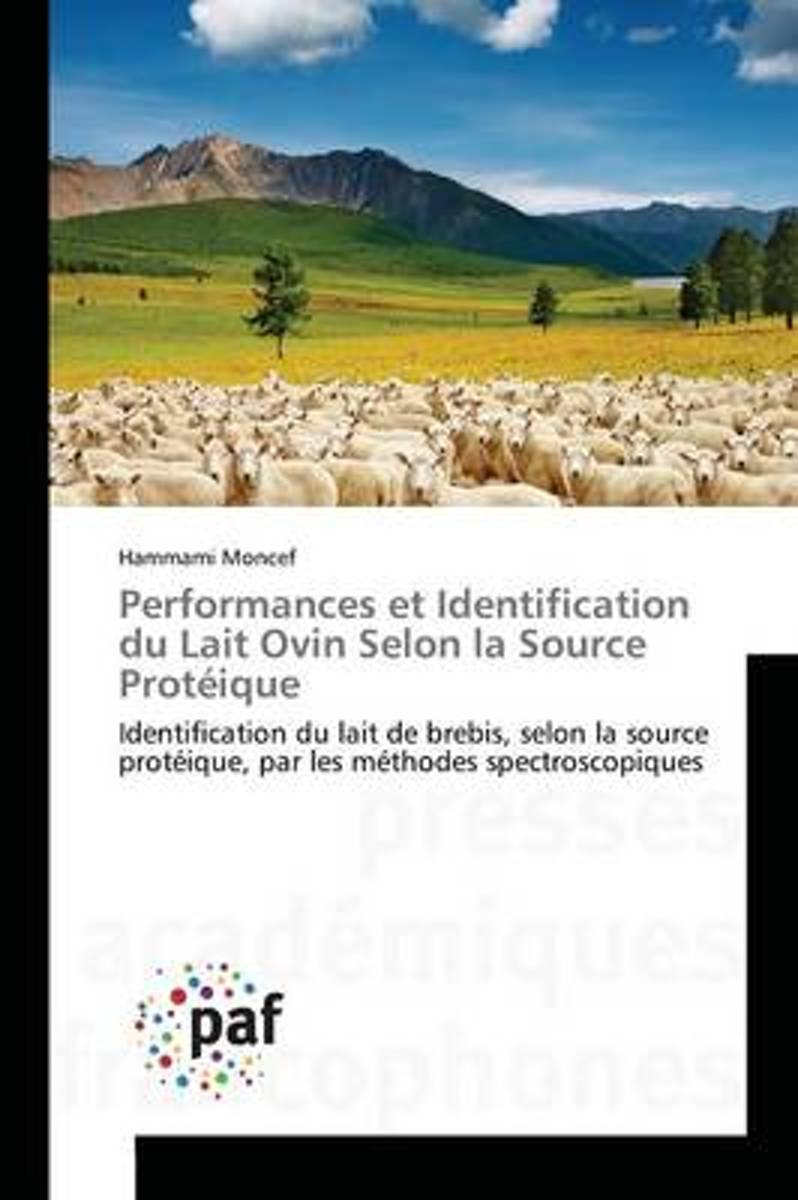 Performances Et Identification Du Lait Ovin Selon La Source Prot�ique