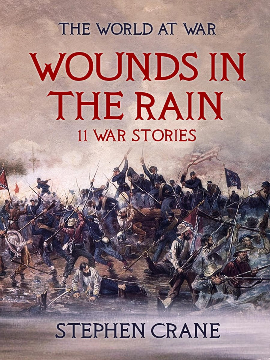 Wounds in the Rain 11 War Stories