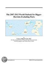 The 2007-2012 World Outlook for Digger-Derricks Excluding Parts
