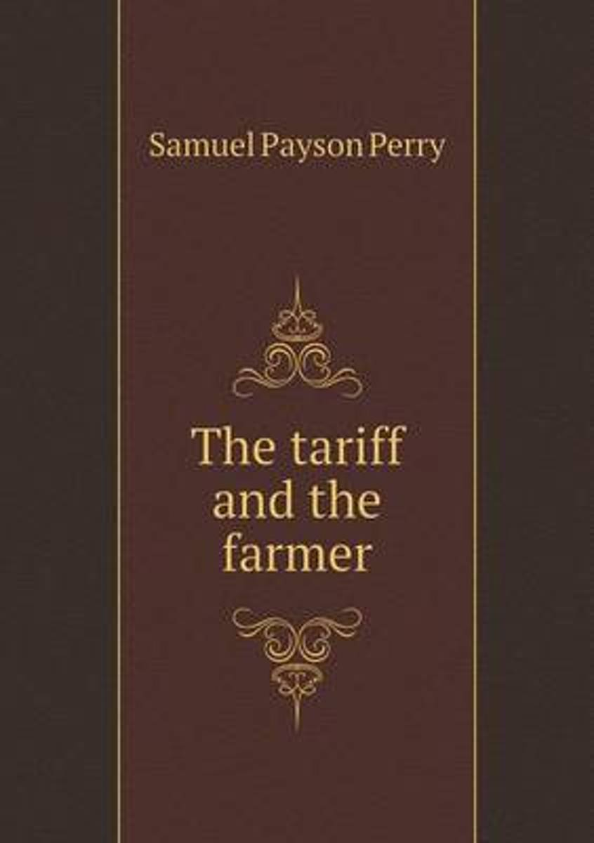 The Tariff and the Farmer