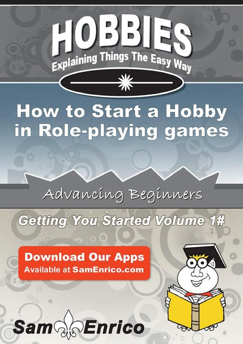 How to Start a Hobby in Role-playing games