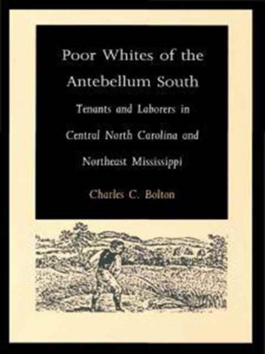 Poor Whites of the Antebellum South
