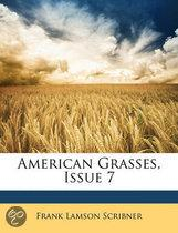 American Grasses, Issue 7