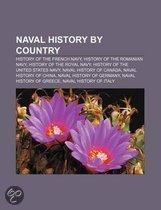 Naval History by Country: History of The