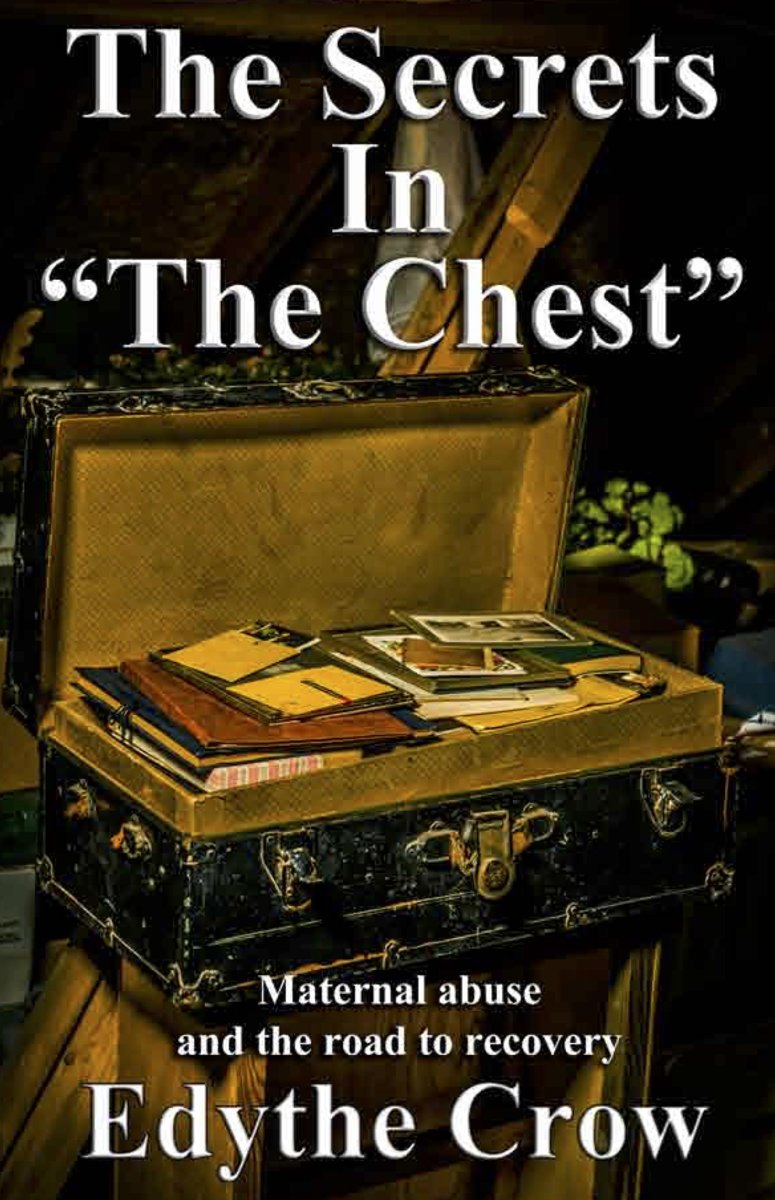 The Secrets in ''The Chest'': Maternal Abuse and the Road to Recovery