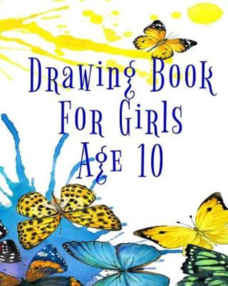 Drawing Book for Girls Age 10