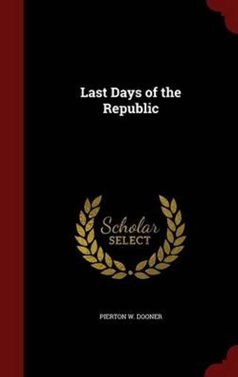 Last Days of the Republic