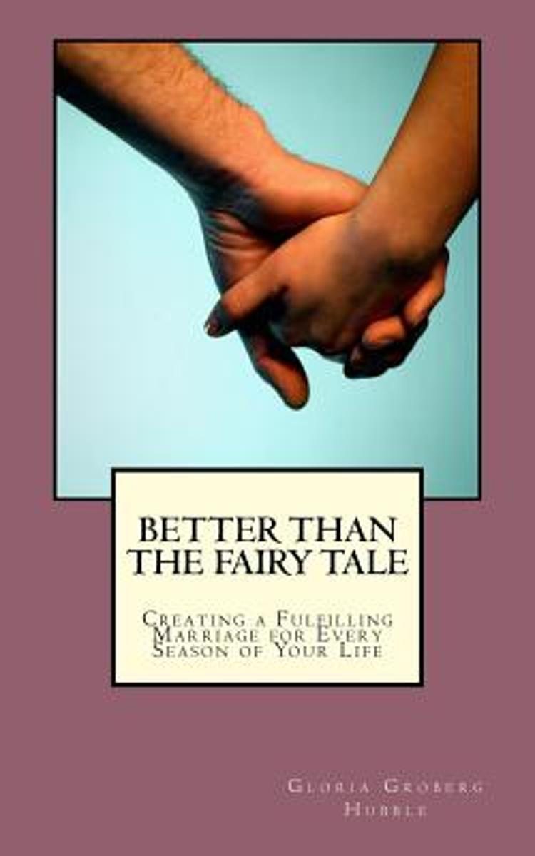 Better Than the Fairy Tale