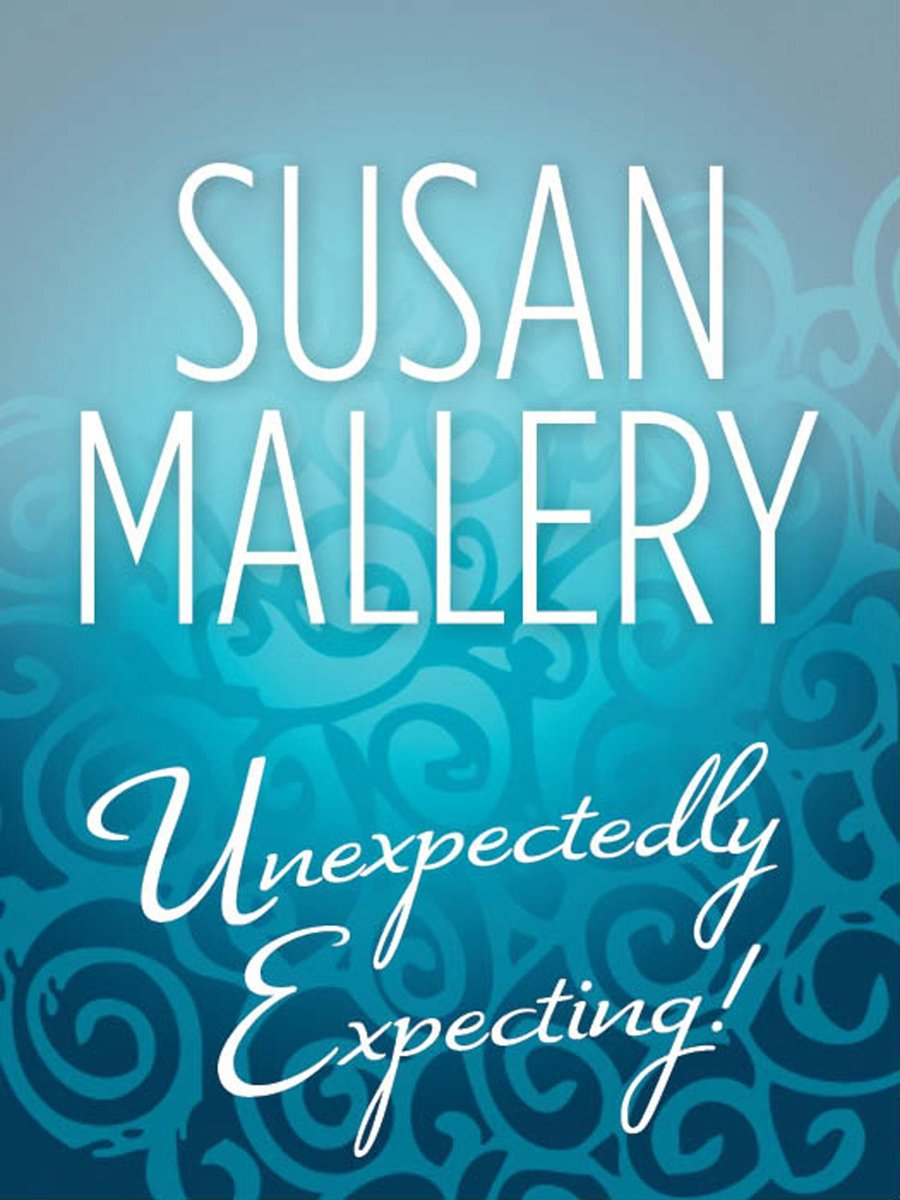 Unexpectedly Expecting! (Mills & Boon M&B)
