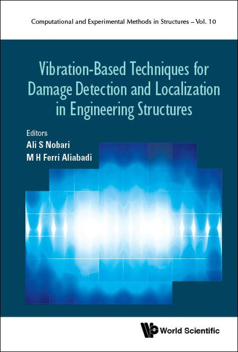 Vibration-Based Techniques for Damage Detection and Localization in Engineering Structures