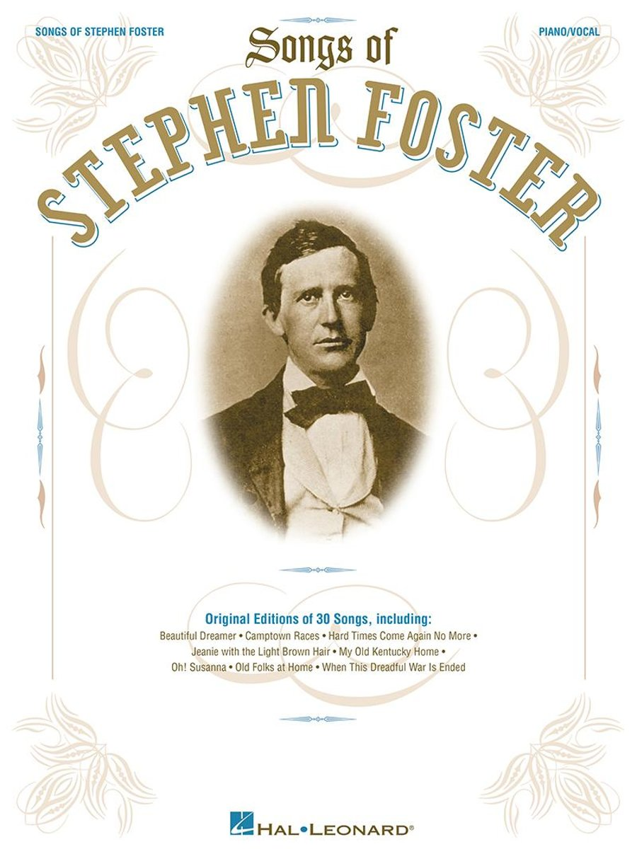 The Songs of Stephen Foster (Songbook)