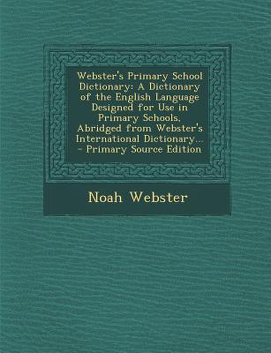 Webster's Primary School Dictionary