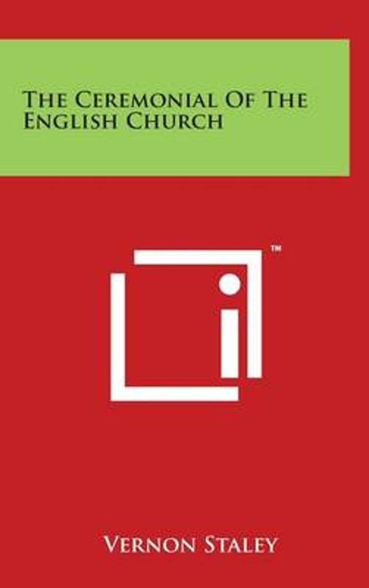 The Ceremonial of the English Church